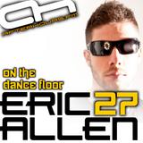 Eric Allen - On The Dance Floor 027