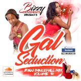 RAW X-Rated  Dancehall Mix 2018 - Gal Seduction  Vol 14 (GAL SEGMENT) - AUG 2018