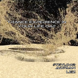 Trance Experience in Your Life 042. #TEYL042