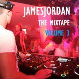 JAMESJORDAN The Mixtape Volume 3
