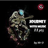 Journey With Music 11 pt5 by Mr.O