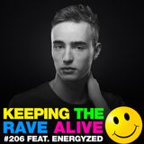 Keeping The Rave Alive Episode 206 featuring Energyzed
