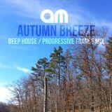 Autumn Breeze (Deep House / Progressive Trance Mix)