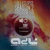 Axxis & Denis Lucas - Full Eclipse S02E08 [Dance Tunes Radio]
