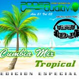 AÑO 21 VOL 03 EDICIÓN ESPECIAL CUMBIA TROPICAL HAPPY BIRTHDAY