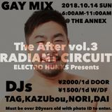ELECTRO HUNKS Presents After Party -RADIANT CIRCUIT-.2018.Oct.14ReRecording