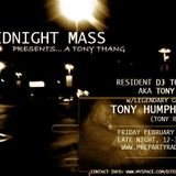 Archive: Midnight Mass w.guest Dj Tony Humphries 2_8_08