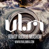 Rowdy Ruckus Mixshow. Edition 41