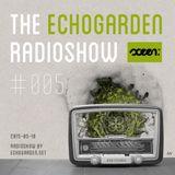 [ECHORADIO 005] The Echogarden Radioshow 005 ● on sceen.fm (2015-05-18)