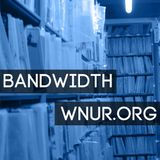 Bandwidth #2: The Millennium