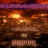 05- I AM GOING TO SURVIVE