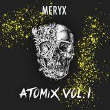 MeryX - ATOMIX VOL I