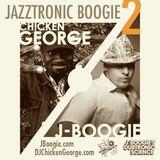 J Boogie & DJ Chicken George: Jazztronic Boogie 2