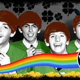 Celebrating St. Patrick's with Mick Francis and part 3 of no love theme in songs by the Beatles.