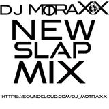NEW SLAP MIX!!!