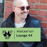UV Podcast 017 - Lounge 44