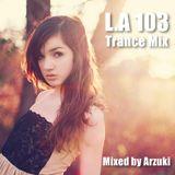 Arzuki - Look Ahead 103 Trance Mix (04.07.2014)