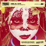 #TribuRadio / Show #86
