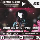 Ukraine Dancing - Podcast #033 (Mixed by Lipich) [KISS FM 13.07.2018]