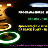 Mania Flash Radio - House Sessions - Programa 28 - DJ MAYARA HOOK-SP - 22-07-2017