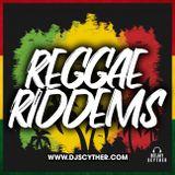 Reggae Riddems Vol.1 - Mixed By DJ Scyther