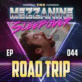 Episode 44: Road Trip