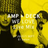 Amp+Deck 'WE LOVE SPACE' Live Summer Mix