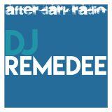 DJ Remedee - Debut on AfterDarkRadio 2nd March 2017