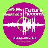 FutureRecords Cafe 90s Megamix 3
