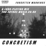 Forgotten Warnings: A long-playing mix for future-music.co.uk