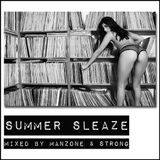 Summer Sleaze 2013 (Day Mix) - Manzone & Strong
