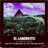 Henry Saiz – El Laberinto #37 en vivo: Warung, Brasil
