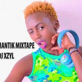 DJ XZYL AFROMANTIK MIXTAPE