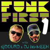 "Funk First - episode 1: ""The Pilot"""