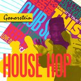 Gonorstein - House hop
