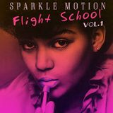 Sparkle Motion - Flight School Vol.1