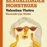 Sexualidades Monstruas Valentina Viettro