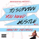 To Survive You Need Hustle Vol.1.2 - Kid Disko (Presented by BTYF)