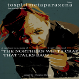 The Northern White Crap That Talks Back: A mixtape in memory of MARK E. SMITH and THE FALL