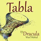 070 WAEL WAHID (DJ DRACULA)  - Tabla
