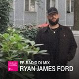 DJ MIX: RYAN JAMES FORD