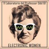 Il laboratorio del Professor Odd 61 - Electronic Women