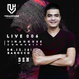 VNH Community Live 006 by DJ Đen