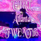 """""""GIRL""""~Atlanta Georgia TWENTY16"""
