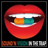 Sound & Vision in the Trap
