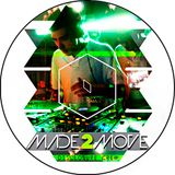 Made To Move - Mixfeed Podcast #11 [10.12]
