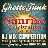 Mix Ghetto Funk & Sunrise 2012 Competition Entry