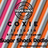 Coxie - Sugar Shack Radio - 11.10.19 Prt 1