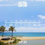 MARBELLA EMOTIONS EP.023 mixed by Sema Garay (DEEP HOUSE)