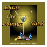 Enter the Lounge Vol. 8 - All Vocal Chillout / Lounge